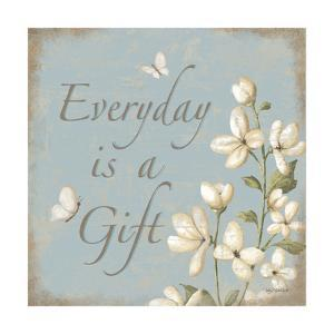 Everyday Is a Gift by Kathy Middlebrook