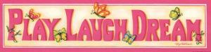 Play Laugh Dream by Kathy Middlebrook