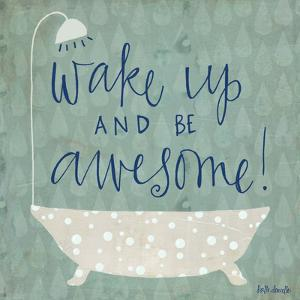 Be Awesome Bath by Katie Doucette