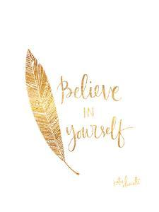 Believe in Yourself by Katie Doucette