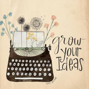 Grow Your Ideas by Katie Doucette