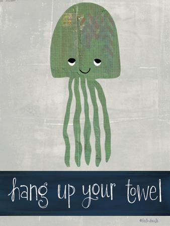 Hang Up Your Towel by Katie Doucette