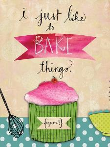 I Just Like to Bake Things by Katie Doucette
