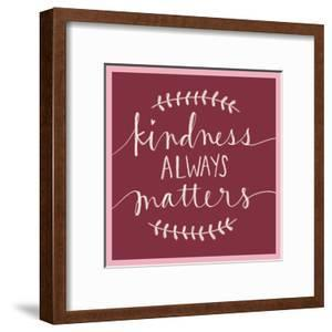 Kindness Always Matters by Katie Doucette