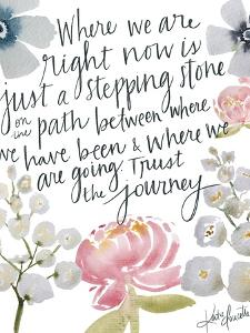 Trust the Journey by Katie Doucette