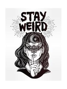 Hand Drawn Beautiful Portrait of the Witch Girl with Butterfly Mask and Stay Weird Lettering Inspir by Katja Gerasimova
