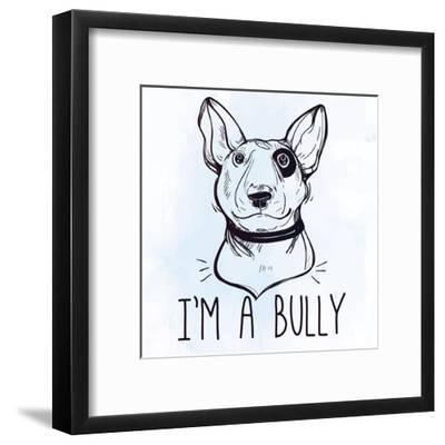 Illustration of Bull Terrier with Funny Slogan.