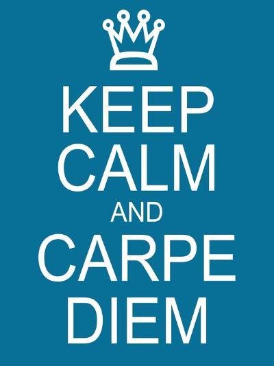 Keep Calm and Carpe Diem-mybaitshop-Art Print