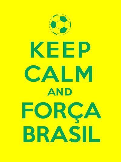 Keep Calm and Forca Brasil-Thomaspajot-Art Print