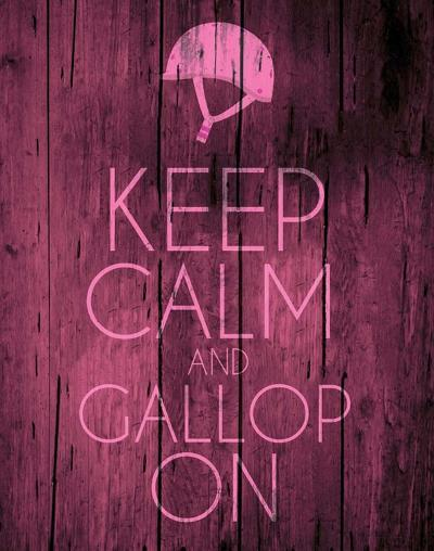 Keep Calm and Gallop On - Pink-Sports Mania-Art Print