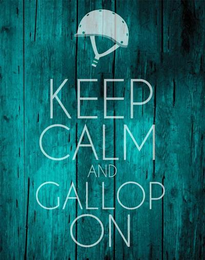 Keep Calm and Gallop On - Teal-Sports Mania-Art Print