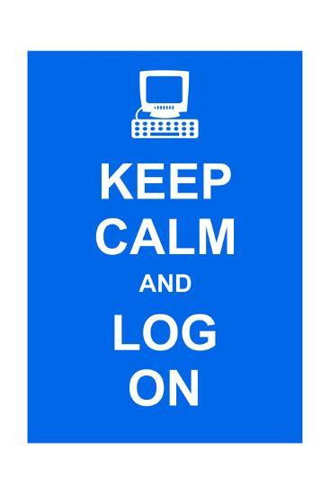 Keep Calm and Log On-prawny-Art Print