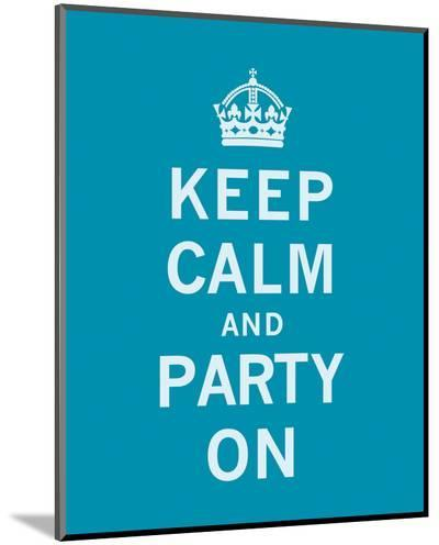 Keep Calm and Party On-The Vintage Collection-Mounted Print
