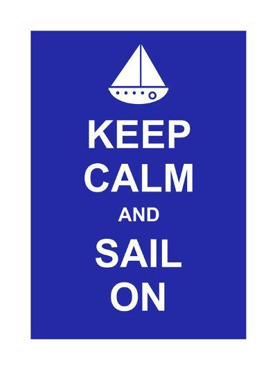 Keep Calm and Sail On-prawny-Art Print