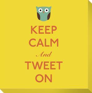 Keep Calm and Tweet On