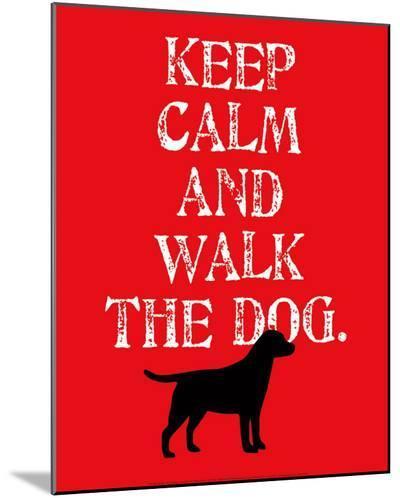 Keep Calm (Labrador)-Ginger Oliphant-Mounted Print