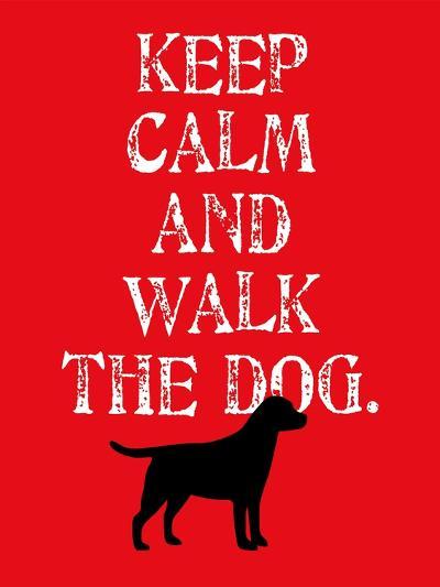 Keep Calm (Labrador)-Ginger Oliphant-Art Print
