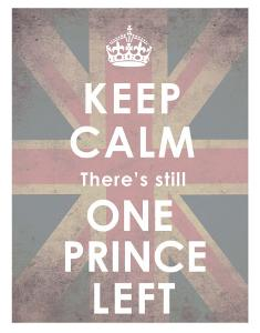 Keep Calm, There's Still One Prince Left