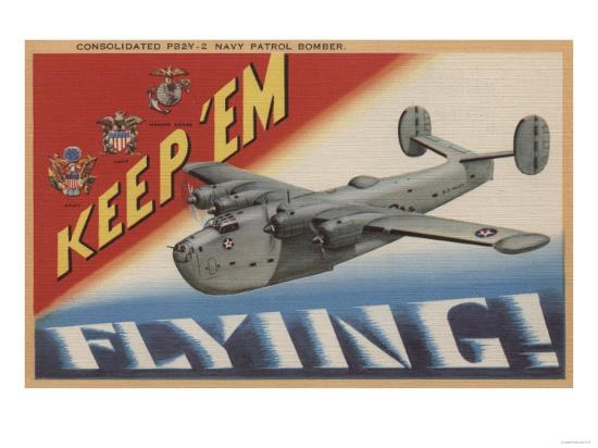 Keep 'Em Flying, PB2Y-2 Navy Patrol Bomber-Lantern Press-Art Print