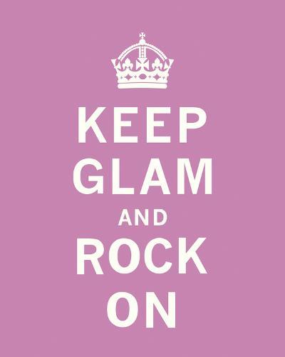 Keep Glam and Rock On-The Vintage Collection-Art Print