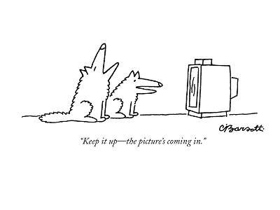"""""""Keep it up?the picture's coming in."""" - New Yorker Cartoon-Charles Barsotti-Premium Giclee Print"""