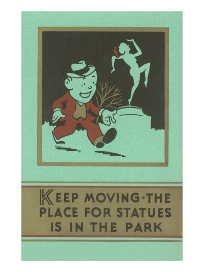 Keep Moving--Art Print