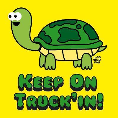 Keep on Truck'in!-Todd Goldman-Art Print