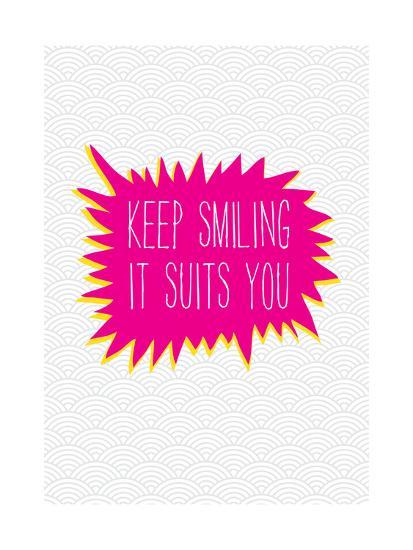 Keep Smiling-Moha London-Giclee Print