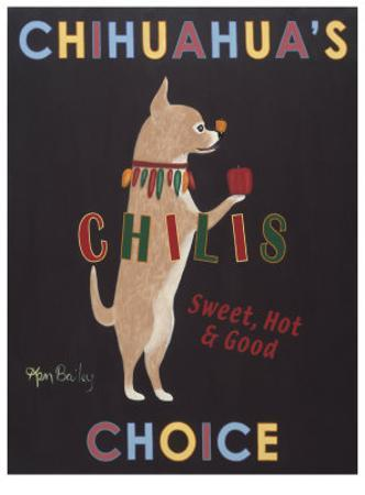 Chihuahua's Choice Chilis by Ken Bailey