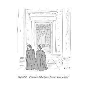 """Admit it?it was kind of a bonus to mess with Texas."" - Cartoon by Kim Warp"