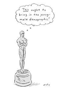 """An Oscar statue with breasts thinking """"This ought to bring in the young de? - New Yorker Cartoon by Kim Warp"""