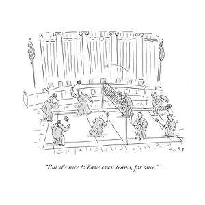 """""""But it's nice to have even teams, for once."""" - Cartoon by Kim Warp"""