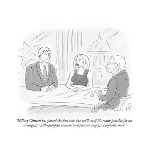 """Hillary Clinton has passed the first test, but we'll see if it's really p?"" - Cartoon by Kim Warp"