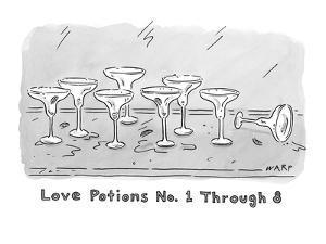 """Love Potions No. 1 Thru 8"". Eight empty margarita glasses. - New Yorker Cartoon by Kim Warp"
