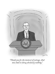 """Thank you for the moment of outrage. And now back to doing absolutely not?"" - Cartoon by Kim Warp"