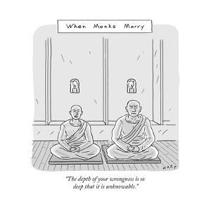 """The depth of your wrongness is so deep that it is unknowable."" - New Yorker Cartoon by Kim Warp"