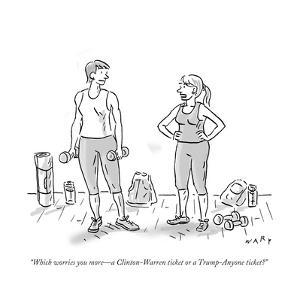 """Which worries you more?a Clinton-Warren ticket or a Trump-Anyone ticket?"" - Cartoon by Kim Warp"