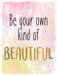 Be Your Own by Kimberly Allen