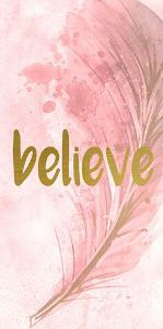 Believe Feathered by Kimberly Allen