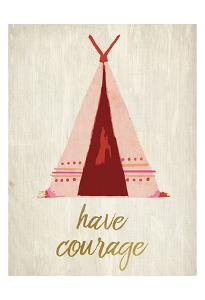 Have Courage 1 by Kimberly Allen