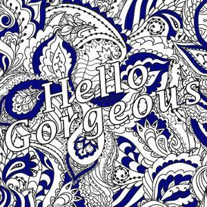 Hello Gorgeous by Kimberly Allen