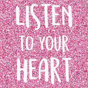 Listen to Your Heart by Kimberly Allen