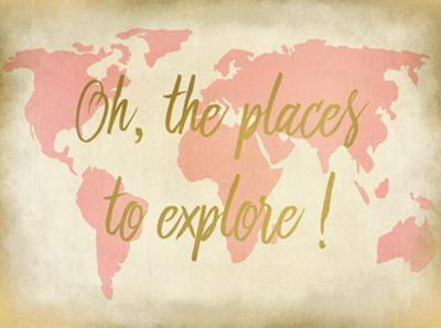 Oh The Places To Explore