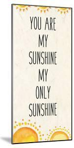 You Are My Sunshine A by Kimberly Allen