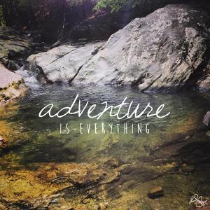 Adventure Is by Kimberly Glover