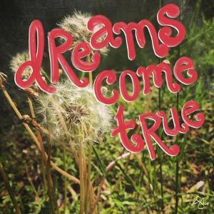 Dreams Come True by Kimberly Glover