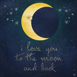 I Love You to the Moon 1 by Kimberly Glover