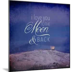 I Love you to the Moon by Kimberly Glover