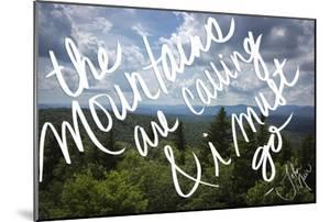 The Mountains are Calling by Kimberly Glover