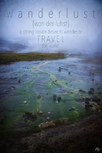 Wanderlust Definition by Kimberly Glover